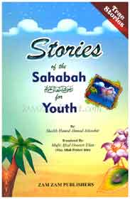 Stories Of The Sahabah For Youth -