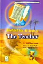 Khabbab bin AlAratt R The Teacher