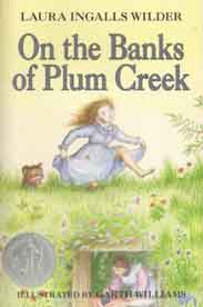 On the Banks of Plum Creek Little House No 3