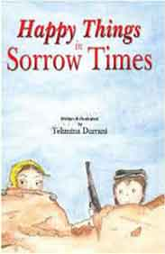 Happy Things In Sorrow Times -