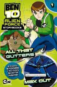Ben 10 Alien Force Storybook 1 All That Glitters And Max Out