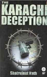 The Karachi Deception ;