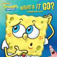 Whered It Go?: A PopUp Book SpongeBob SquarePants
