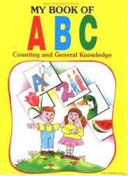 Alka Childrens Book: My Book Of ABC Counting And General Knowledge