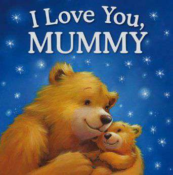 BF - I Love You Mummy (Gift Book) [Hardcover]