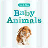 Say and Play Baby Animals
