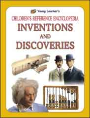 Childrens Reference Encyclopedia: Inventions and Discoveries