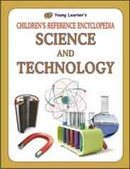 Childrens Reference Encyclopedia Science And TechnologY97