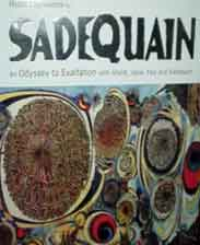 Sadequain An Odyssey to Exaltation with Ghalib Iqbal Faiz and Sadquain  -