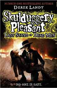 Skulduggery Pleasant Last Stand of Dead Men