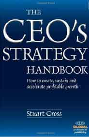 The CEOs Strategy How to Create Sustain and Accelerate Pro table Growth