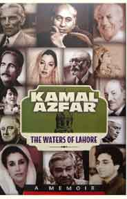 The waters of lahore  A Memoir by Kamal Azfar