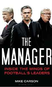 The Manager: Inside the Minds of Football's Leaders :