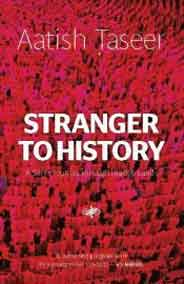 Stranger to History A Sons Journey through Islamic Lands