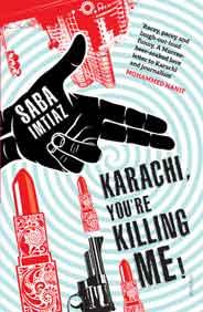 Karachi You are Killing Me