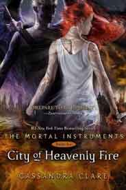 Mortal Instruments 6 City of Heavenly Fire