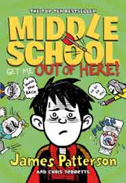 Middle School Get Me Out of HereMiddle School 2Middle School Series