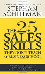 The 25 Sales Skills They Don???t Teach at Business School 1st Edition
