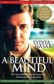 A Beautiful Mind The Life Of Mathematical Genius & Nobel Laureate John Nash