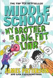 Middle School: My Brother Is a Big Fat Liar: Middle School 3
