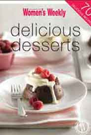 Delicious Desserts The Australian Womens Weekly Minis