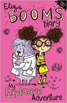 Eliza Boom: The Explosive Diary Paperback