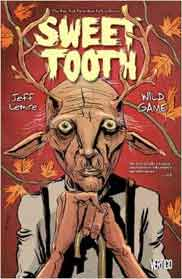 Sweet Tooth Vol 6: Wild Game