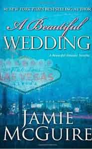 A Beautiful Wedding: A Novella Beautiful Disaster