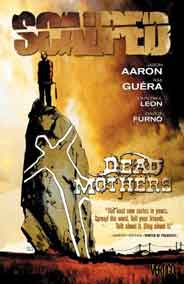 Scalped TP Vol 03 Dead Mothers