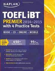 Kaplan TOEFL Ibt Premier 20142015 with 4 Practice Tests: Book + CD + Online + Mobile