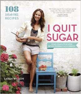 I Quit Sugar Your Complete 8Week Detox Program and Cookbook