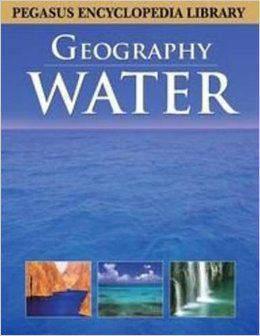 Pegasus Encyclopedia Library Geography Water