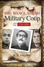 The Bangladesh Military Coup and the CIA Link