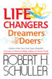 Life Changers Dreamers Doers