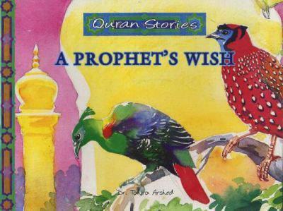Quran StoriesA Prophets Wish -