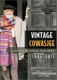 Vintage Cowasjee A Selection of writings from Dawn 1984 2011  -