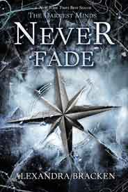 Never Fade Darkest Minds -