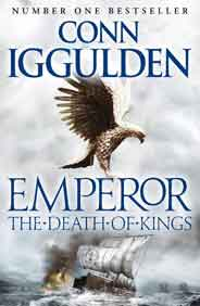 The Death of Kings Emperor Series Book 2