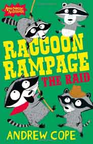 Raccoon Rampage The Raid Awesome Animals