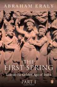 The First SpringPart 1 Life in the Golden Age of India