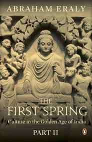 The First Spring Part 2 Culture in the Golden Age of India