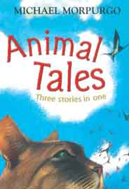 Animal Tales Three Stories In One