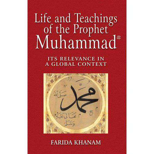 Life And Teachings Of The Prophet Muhaad