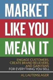 Market Like You Mean It Engage Customers Create Brand Beliersand Gn Fans for erything You Sell