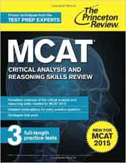 MCAT Critical Analysis and Reasoning Skills Review: New for MCAT 2015 Graduate School Test Preparation