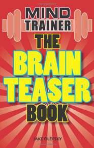 The Brain Teaser Book Brain Gym