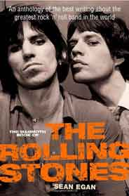 The Mammoth Book of The Rolling Stones An Anthology of the Best Writing About the Greatest Rock n Roll Band in the World Mammoth Books