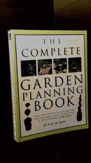 The Ultimate Garden Planner The definitive guide to designing and planting a beautiful garden