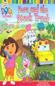 Dora and the Stuck Truck Dora the Explorer