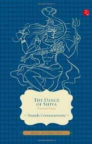 The Dance of Shiva: Fourteen Essays